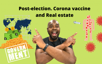 Post-election. Corona vaccine and Real estate